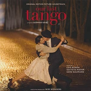 Our last Tango Original Soundtrack