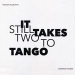 Holzmann /Haimer - It Still Takes Two To Tango