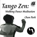 Tango Zen - Walking Dance Meditation