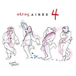 Tango-CD: Rezension Otros Aires 4